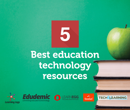 Best Education Technology Resources