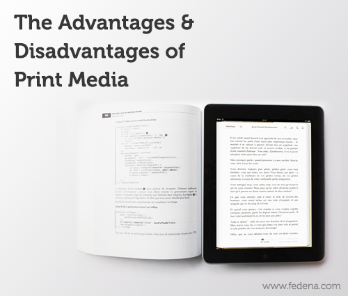 Advantages and Disadvantages of Print Media
