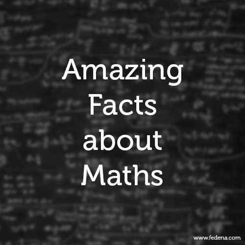 Facts about Maths