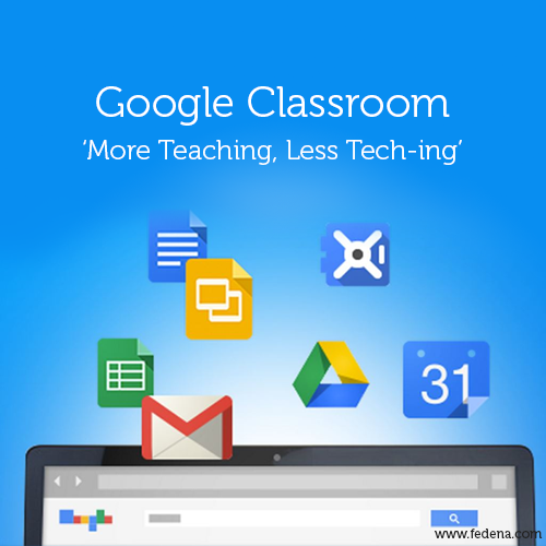 Innovative Google Classroom ~ Classroom the 'more teaching less tech ing free app by