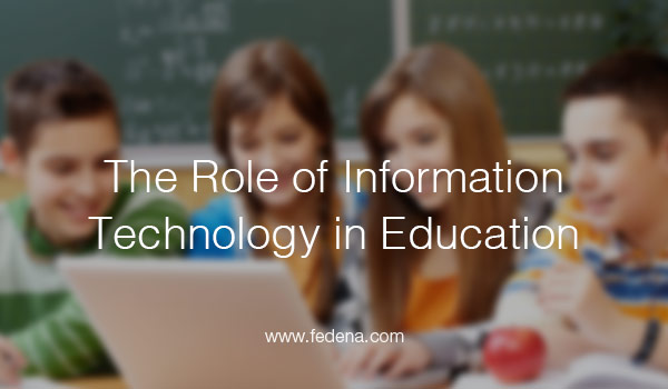 the role of information technology in education essay I no longer need to make the case for computers to be provided in education,   this can discourage teachers from making use of technology as often as they.
