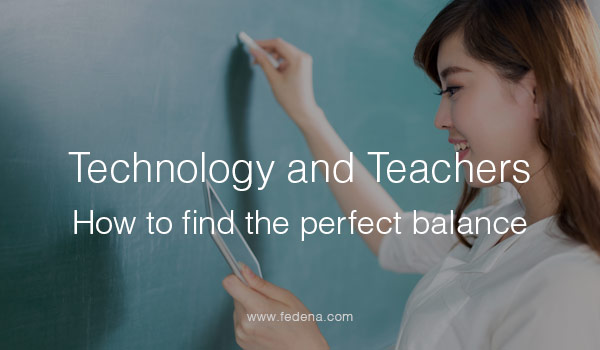 Technology-and-teachers--How-to-find-the-perfect-balance