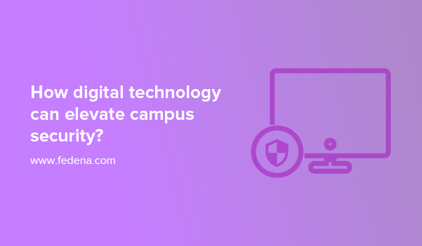 digital technology elevate campus security