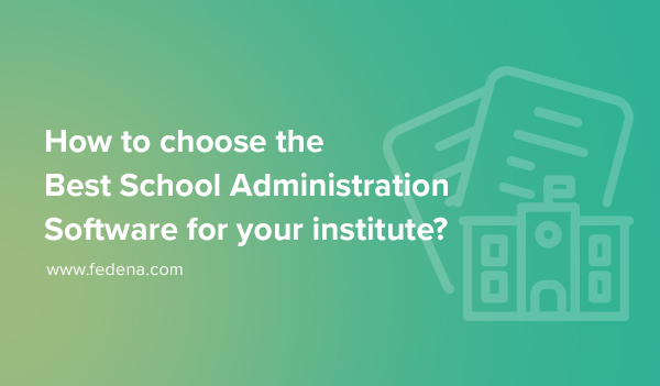 best school administrative software
