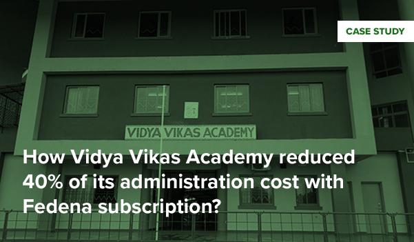 Vidya Vikas Academy Case Study