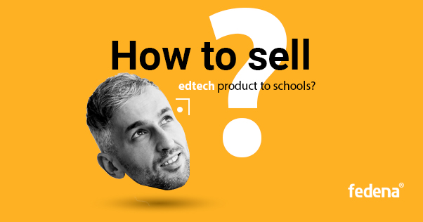 How to sell edtech products?