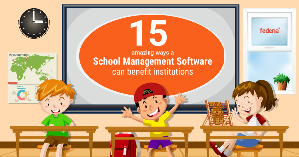 advantages of school software