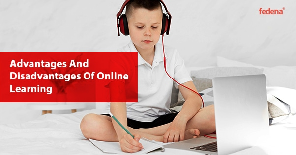 advantage & disadvantages of online learning