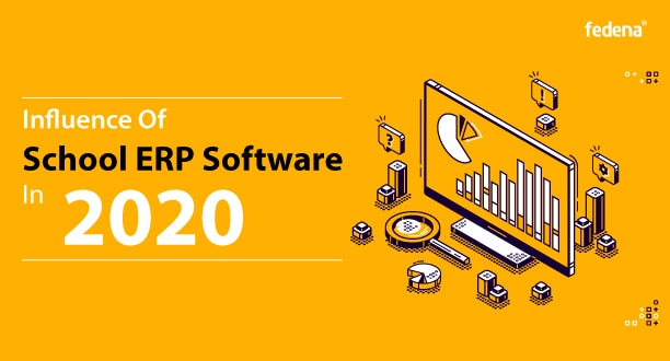 influence of school erp software in 2020