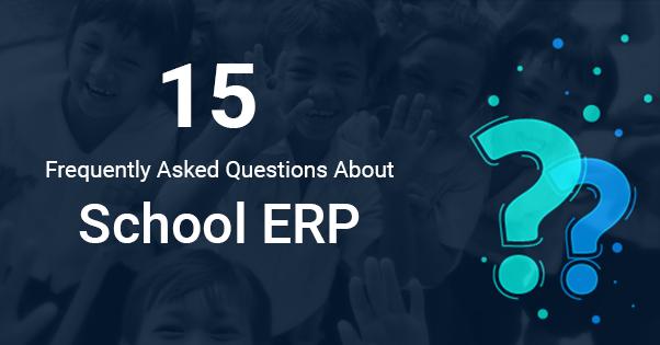 School ERP FAQs