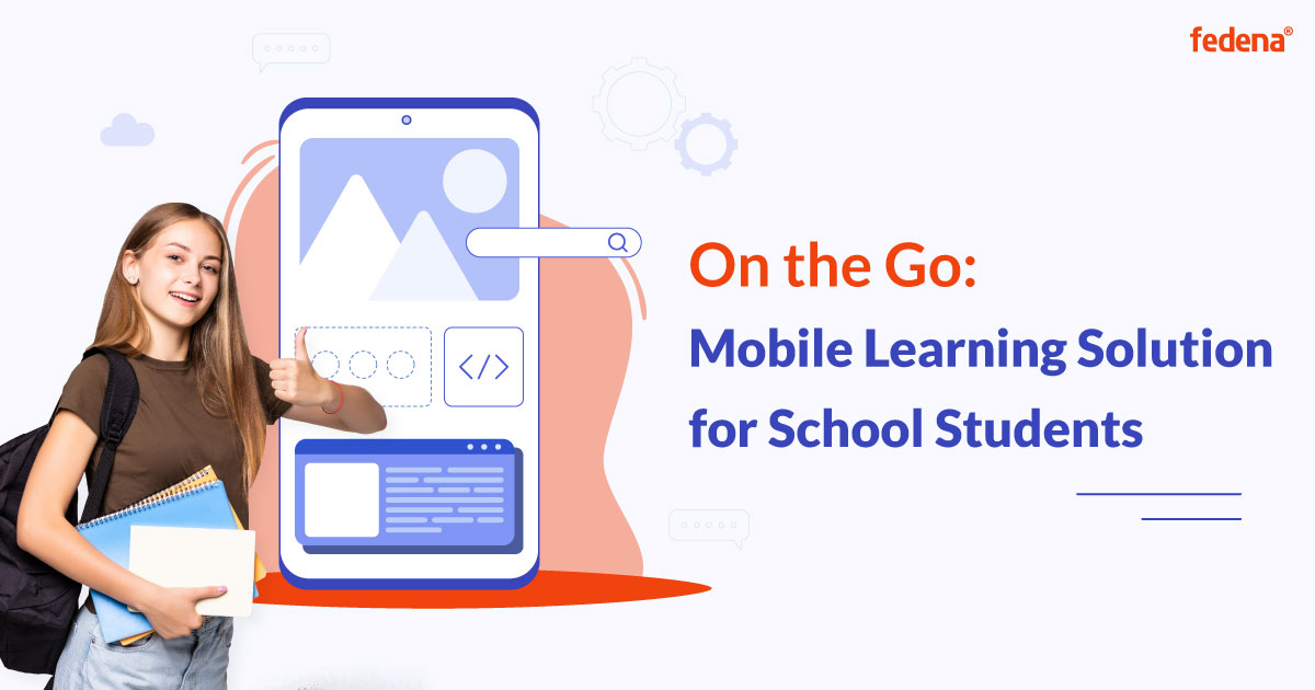 Mobile Learning Solution for School